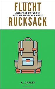 Survival Tipps, Survival Buch Test überleben in der Natur, Flucht Rucksack