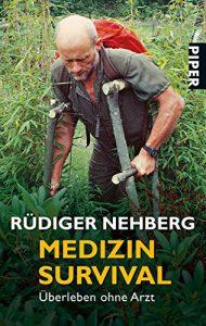 Medizin Survival: Überleben ohne Arzt, outdoor erste hilfe