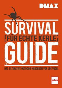Survival Guid für echte Kerle, erste hilfe